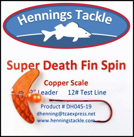 Super Death Fin Spins - Copper Scale