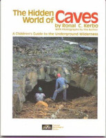 NSS The Hidden World of Caves a Childrens Guide