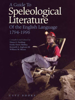 A Guide to Speleological Literature of the English Language (Hardback) - Closeout