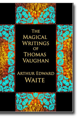 This is a photographic reproduction of Arthur Edward Waite's 1888 reproduction and clarification of four of Vaughan's classic works.