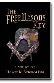 Symbolism is the language of Freemasonry. But what is symbolism? Why does Masonry use it? Who else has used symbolism? The Freemasons Key answer these and other questions concerning the Masonic method of teaching.