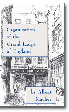 Albert Mackey, one of Masonry most respected historians offers his views of the creation and organization of the Grand Lodge of England.