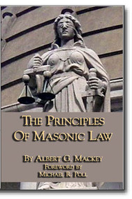 The Principles of Masonic Law by Albert Mackey