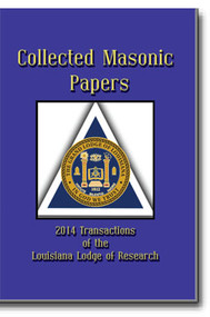 The 2014 Transactions of the Louisiana Lodge of Research