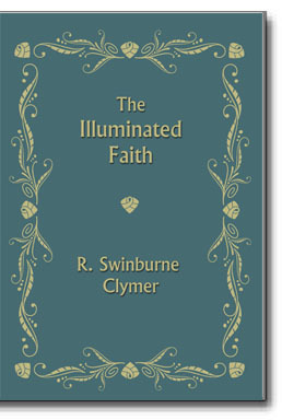 The mystical interpretation of the Gospel of St. John, in harmony with Higher Soul Culture and in accordance with the new revelation of Dr. Reuben Swinburne Clymer.