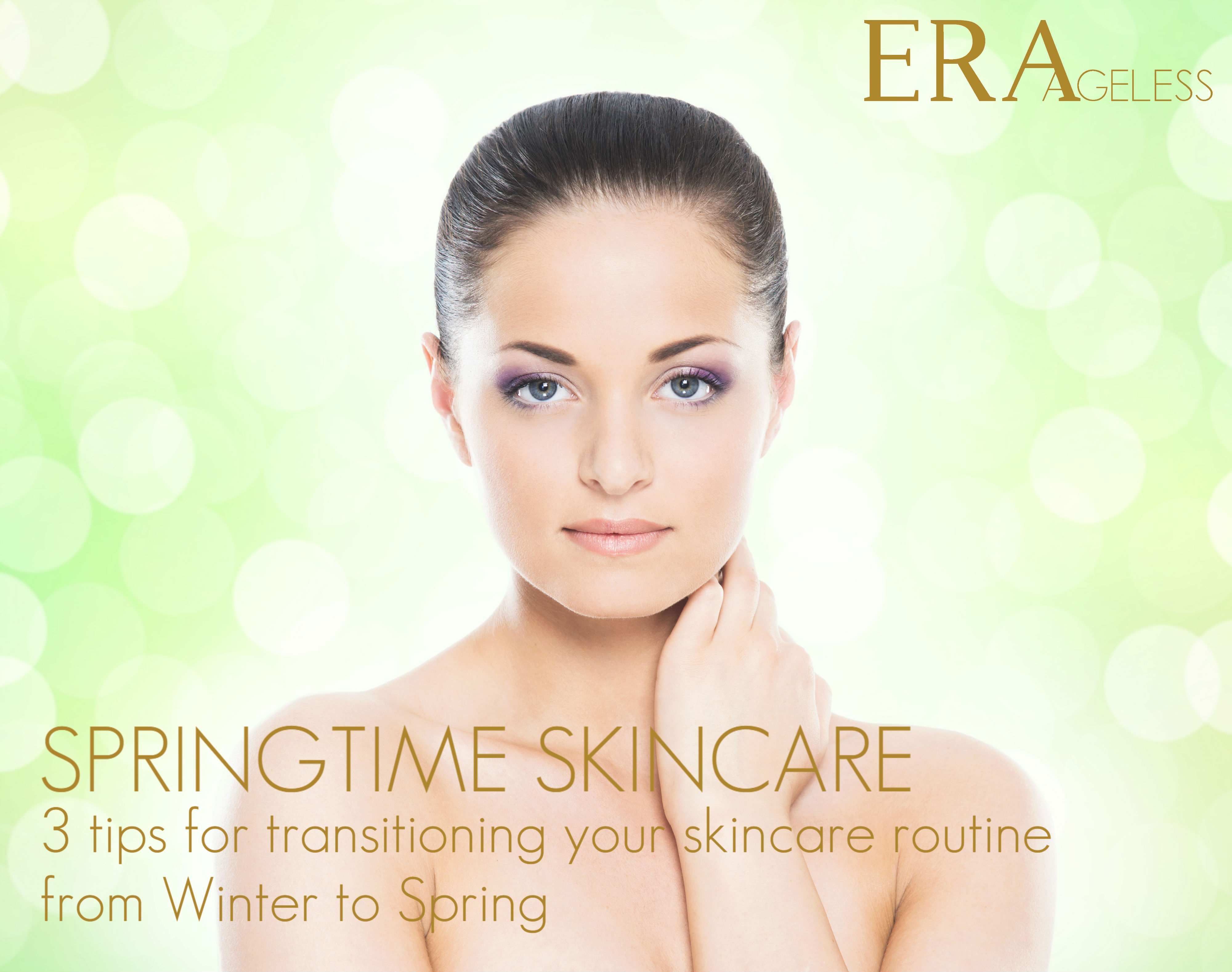 Springtime Skincare: 10 tips for transitioning your skincare