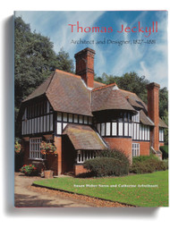 Thomas Jeckyll: Architect and Designer, 1827-1881, edited by Susan Weber Soros and Catherine Arbuthnott