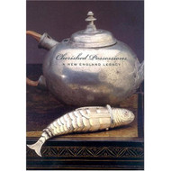 Cherished Possessions: A New England Legacy, by Nancy Carlisle