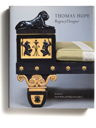 Thomas Hope: Regency Designer, edited by David Watkin and Philip Hewat-Jaboor