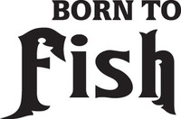 Born To Fish Decal, FSN1-41 Truck Window,Boat Sticker