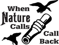 When Nature Calls Duck Decal HNT1-118 Window Sticker