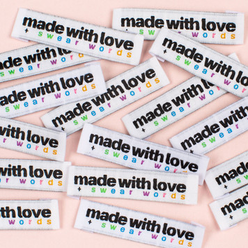 """Made With Love and Swear Words"" Sew-In Clothes Label (Pack of 8) By Kylie and The Machine"