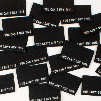 """You Can't Buy This"" Sew-In Clothes Label (Pack of 8) By Kylie and The Machine"