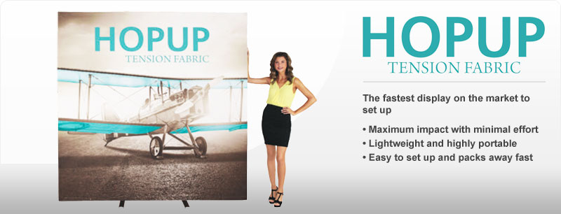 HopUp™ Tension Fabric Displays