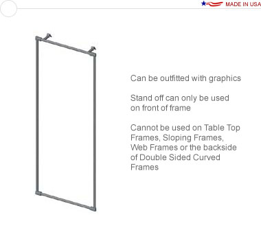 36″ × 96″ Straight Stand Off Frame