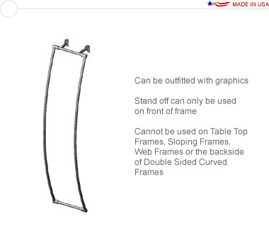18″ × 96″ Curved Stand Off Frame