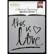 Donna Downey Signature Series Stencils - This Is Love, DD041, Scrapify, Australia