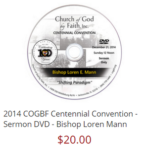 2014 COGBF Centennial Convention - Sermon DVD - Bishop Loren Mann