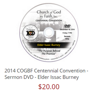 2014 COGBF Centennial Convention - Sermon DVD - Elder Issac Burney