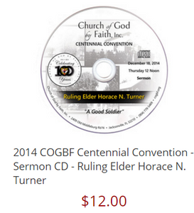 2014 COGBF Centennial Convention - Sermon DVD - Ruling Elder Horace N. Turner