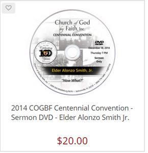 2014 COGBF Centennial Convention - Sermon DVD - Elder Alonzo Smith Jr.