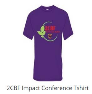 2CBF Impact Conference Tshirt