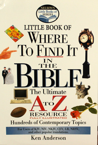 Nelson's Little Book of Where to Find It in the Bible