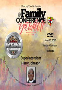 2017 Family Conference: Supt. Harry Johnson (DVD)