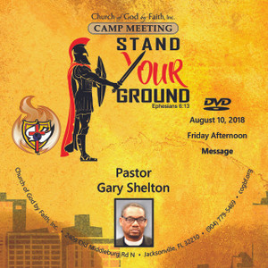 2018 Camp Meeting: Stand Your Ground - Shelton (DVD)