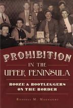Prohibition in the Upper Peninsula