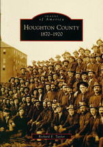 Houghton County: 1870 - 1920