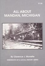 All About Mandan, Michigan