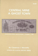Central Mine: A Ghost Town
