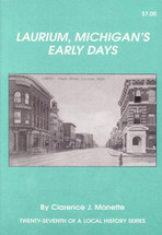 Laurium, Michigan's Early Days