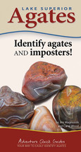 Lake Superior Agates Quick Guide