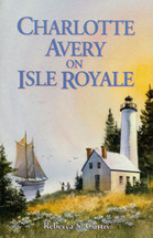 Charlotte Avery on Isle Royale