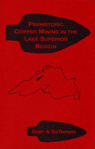 Prehistoric Copper Mining in the Lake Superior Region