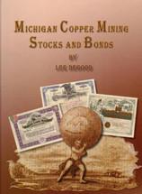 Michigan Copper Mining Stocks and Bonds