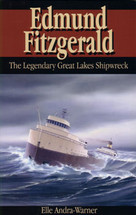 Edmund Fitzgerald: The Legendary Great Lakes Shipwreck
