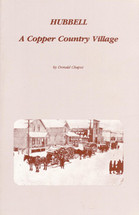 Hubbell: A Copper Country Village