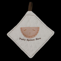Pasty Spoken Here Hot Pad