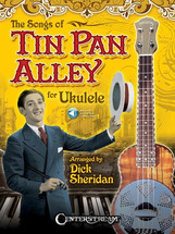 The Songs of Tin Pan Alley for Ukulele