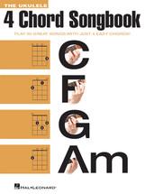 The Ukulele 4 Chord Songbook