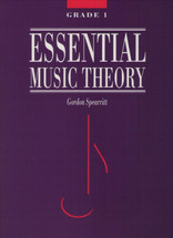 Essential Music Theory - Spearritt Series Grade 1-3