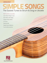 Simple Songs Ukulele - The Easiest Tunes to Strum & Sing