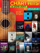 Chart Hits of 2016/2017 for Ukulele