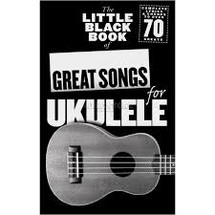 Great Songs for Ukulele - Little Black Book Series