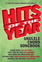 Hits of the Year - Ukulele Chord Songbook