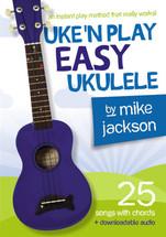 Uke 'n Play EASY Ukulele by Mike Jackson