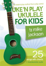 Uke 'n Play Ukulele FOR KIDS by Mike Jackson